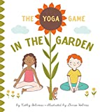 The Yoga Game in the Garden (The Yoga Game Series)