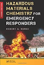 Hot Sale Hazardous Materials Chemistry for Emergency Responders, Third Edition