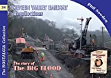 Phil Sowden Severn Valley Railway Recollections: The Big Flood (Railways & Recollections)