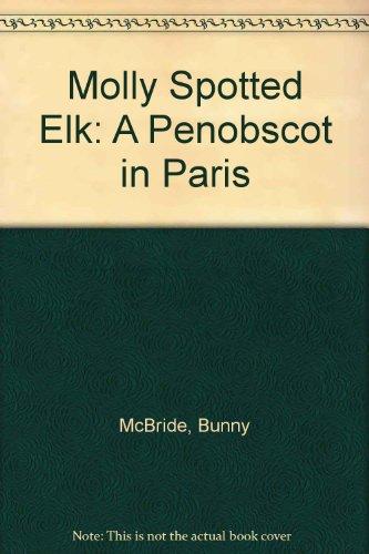 Molly Spotted Elk: A Penobscot in Paris