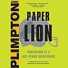 Paper Lion: Confessions of a Last-String Quarterback Hörbuch von George Plimpton, Nicholas Dawidoff - foreword Gesprochen von: Dan Woren