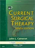Current Surgical Therapy: Expert Consult: Online and Print, 9e (Current Therapy) (1416034978) by John L. Cameron