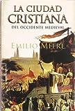 img - for La ciudad cristiana del Occidente medieval book / textbook / text book