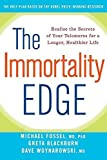 img - for By Michael Fossel The Immortality Edge: Realize the Secrets of Your Telomeres for a Longer, Healthier Life (1st First Edition) [Paperback] book / textbook / text book