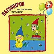 Der Galtenzwelg / Der Wilderer (Hatschipuh 5) | Ulrich König