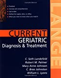 Current Geriatric Diagnosis and Treatment (LANGE CURRENT Series)