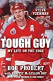 by Probert, Bob, McLellan Day, Kirstie Tough Guy: My Life on the Edge (2010) Hardcover