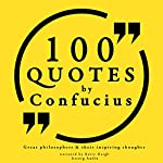 100 Quotes by Confucius (Great Philosophers and Their Inspiring Thoughts) |  Confucius