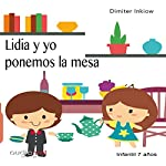 Lidia y yo ponemos la mesa [Lidia and I Set the Table] | Dimiter Inkiow