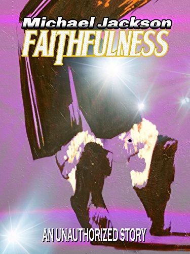 Michael Jackson Faithfulness