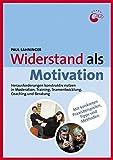 Widerstand als Motivation: Herausforderungen konstruktiv nutzen in Moderation