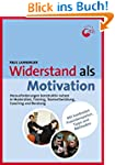 Widerstand als Motivation: Herausford...