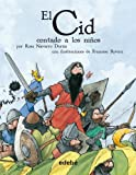 img - for El Cid contado a los ninos / The Cid Told to Children (Clasicos/ Classics) (Spanish Edition) book / textbook / text book