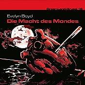 Die Macht des Mondes (Dreamland Grusel 18) | Evelyn Boyd