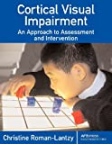 img - for Cortical Visual Impairment: An Approach to Assessment and Intervention book / textbook / text book