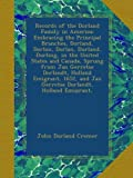 img - for Records of the Dorland Family in America: Embracing the Principal Branches, Dorland, Dorlon, Dorlan, Durland, Durling, in the United States and ... and Jan Gerretse Dorlandt, Holland Emigrant, book / textbook / text book