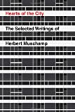 Hearts of the City: The Selected Writings of Herbert Muschamp (0375404066) by Muschamp, Herbert