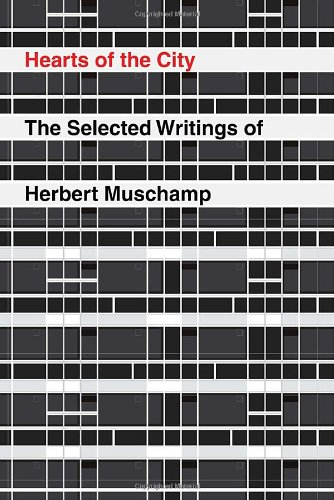 Hearts of the City: The Selected Writing of Herbert Muschamp