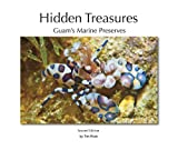 img - for Hidden Treasures - Second Edition - Guam's Marine Preserves book / textbook / text book