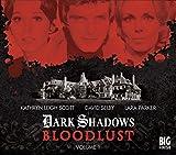 img - for Bloodlust: Volume 1 (Dark Shadows) book / textbook / text book
