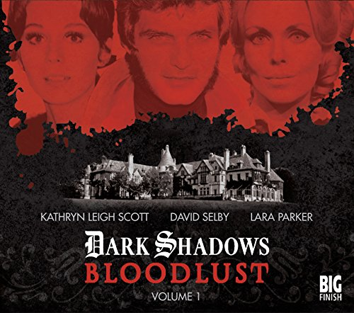 Bloodlust: Volume 1 (Dark Shadows)