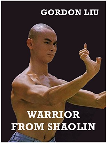 Warrior from Shaolin on Amazon Prime Instant Video UK