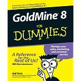 GoldMine 8 For Dummies ~ Joel Scott