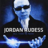 All That Is Now by Jordan Rudess (2013-08-03)