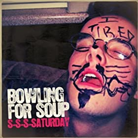 Cover image of song S-S-S-Saturday by Bowling For Soup