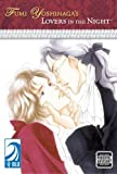 Fumi Yoshinaga's: Lovers in the Night (Yaoi) [Paperback]