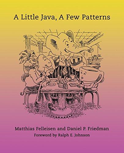 A Little Java, A Few Patterns