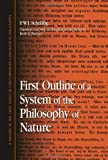 : First Outline of a System of the Philosophy of Nature (Contemporary Continental Philosophy) (SUNY Series in Contemporary Continental Philosophy)