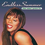 Donna Summer Endless Summer: Donna Summer's Greatest Hits by Donna Summer (1994) Audio CD