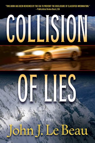 Collision of Lies: A Franz Waldbaer Thriller