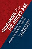 img - for Governing in a Polarized Age: Elections, Parties, and Political Representation in America book / textbook / text book