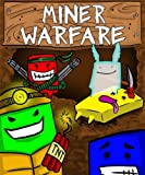 Miner Warfare [Download]