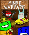 Miner Warfare (Demo) [Download]