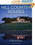 Hill Country Houses: Inspired Living...