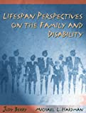 img - for Lifespan Perspectives on the Family and Disability by Judy O. Berry (1997-10-24) book / textbook / text book