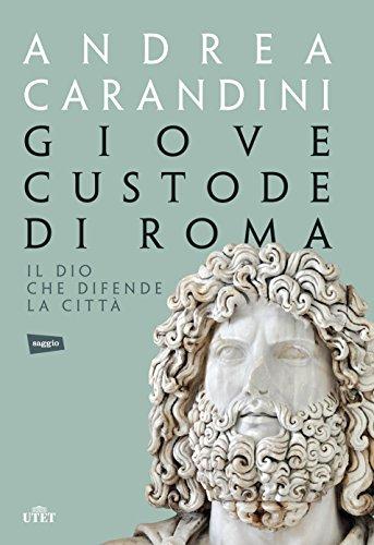 Giove custode di Roma. Il dio che difende la città. Con e-book