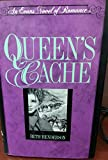 img - for Queen's Cache (Evans Novel of Romance) book / textbook / text book