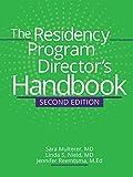The Residency Program Director's Handbook, Second Edition
