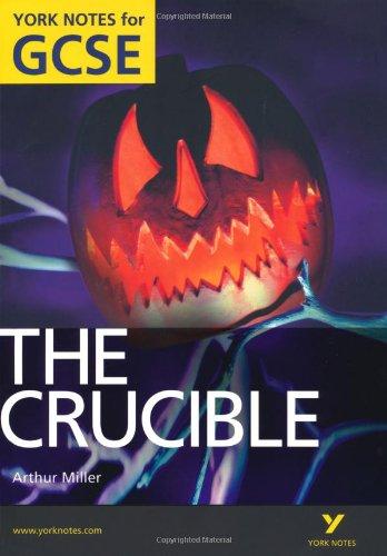 The Crucible: York Notes for GCSE (Grades A*-G)
