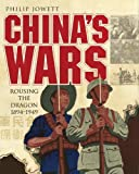 Chinas Wars: Rousing the Dragon 1894-1949 (General Military)