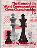 T. D. Harding Games of the World Correspondence Chess Championships, 1-10 (Batsford Chess Book)