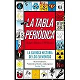 La tabla periódica: La curiosa historia de los elementos (Ariel)