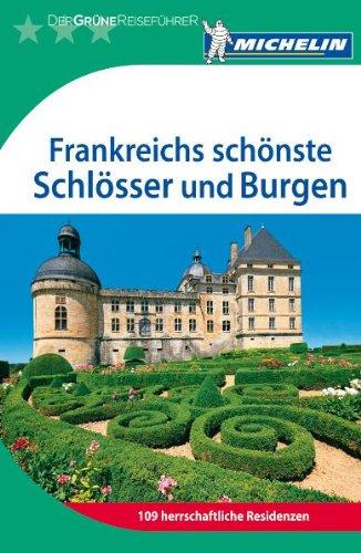 Der Grüne Reiseführer: Frankreichs schönste