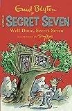 Well Done, Secret Seven: 3 by Blyton, Enid (2013) Enid Blyton