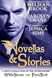 Novellas & Stories: A Print Compilation of Wild & Steamy and Fire & Frost (The Iron Seas)