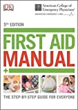 ACEP First Aid Manual, 5th Edition